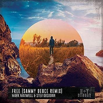 Free (feat. SteV Obsidian) [Sammy Deuce Remix]