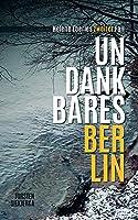 Undankbares Berlin: Helene Eberles zweiter Fall