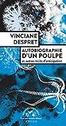 Autobiographie d'un poulpe et autres récits d'anticipation par Despret