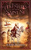 The Great Adventures of Young Saint Nic: Book 2: Spiritual Warriors