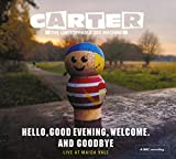 Songtexte von Carter the Unstoppable Sex Machine - Hello, Good Evening, Welcome. And Goodbye (live at Maida Vale)