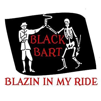 Blazin in My Ride