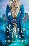 La Marquise du Futur