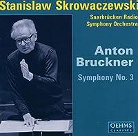ブルックナー:交響曲第3番(ザールブリュッケン放送響/スクロヴァチェフスキ)