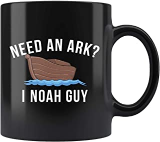 Need An Ark I Noah Guy 11oz Black Mug