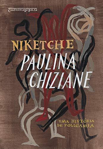 Niketche (Nova edição): Uma história de poligamia (Portuguese Edition)