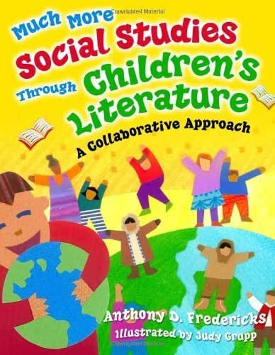 Much More Social Studies Through Children's Literature: A Collaborative Approach (English Edition)