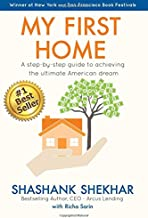 My First Home: A step-by-step guide to achieving the ultimate American Dream