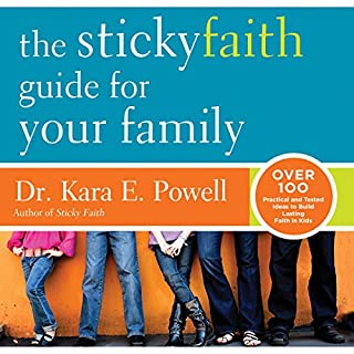 The Sticky Faith Guide for Your Family cover art