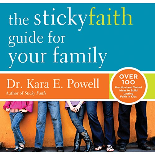 The Sticky Faith Guide for Your Family audiobook cover art