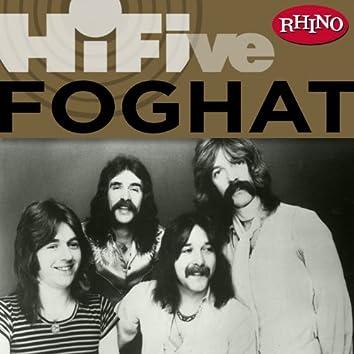 Rhino Hi-Five: Foghat