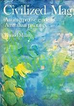 Civilized magic: An interpretive guide to Australian paintings