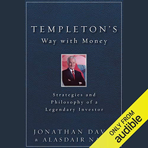 Templeton's Way with Money: Strategies and Philosophy of a Legendary Investor cover art