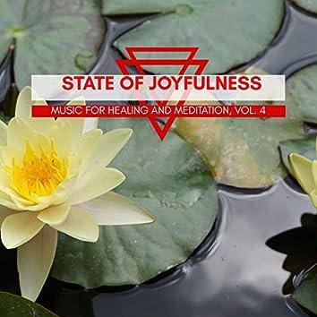 State Of Joyfulness - Music For Healing And Meditation, Vol. 4
