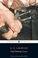 Lady Chatterley's Lover: Cambridge Lawrence Edition (Penguin Classics)
