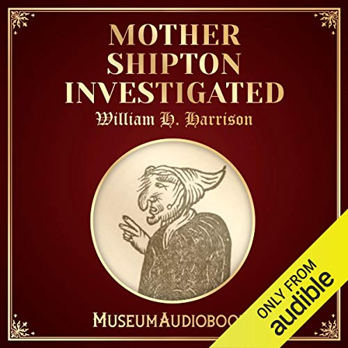 Mother Shipton Investigated audiobook cover art