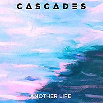 Another Life -  EP