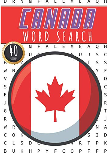 Canada Word Search: 40 Fun Puzzles With Words Scramble for Adults, Kids and Seniors | More Than 300 Canadians Words On Asian Nature and Animals, ... and Heritage, Canadian Terms and Vocabulary