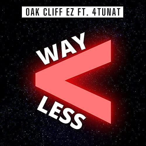Oak Cliff EZ feat. 4TUNAT