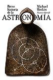 Breve historia de la astronomía (El libro de bolsillo - Ciencias)
