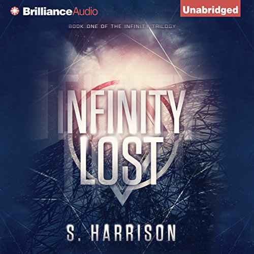 Infinity Lost     The Infinity Trilogy, Book 1              By:                                                                                                                                 S. Harrison                               Narrated by:                                                                                                                                 Penelope Rawlins                      Length: 7 hrs and 55 mins     261 ratings     Overall 4.1