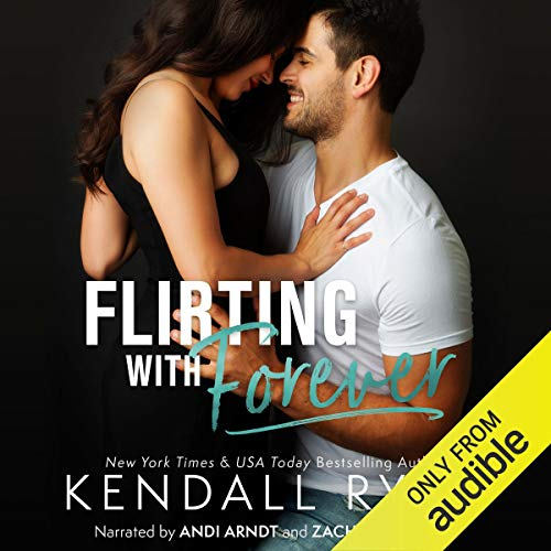 Flirting with Forever Audiobook By Kendall Ryan cover art