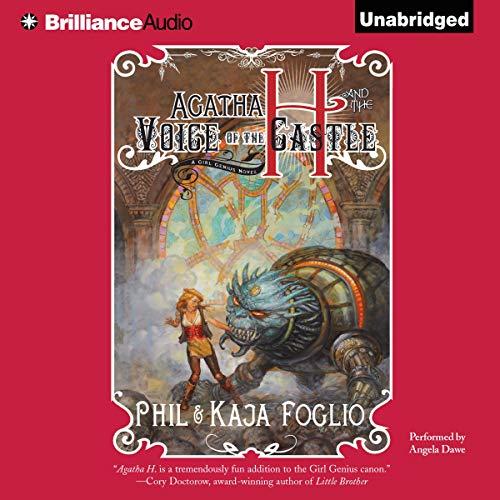 Agatha H. and the Voice of the Castle Audiobook By Phil Foglio, Kaja Foglio cover art