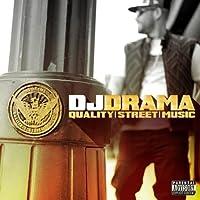 Quality Street Music by DJ Drama (2012-10-02)