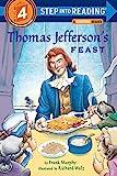Thomas Jefferson's Feast (Step into Reading)