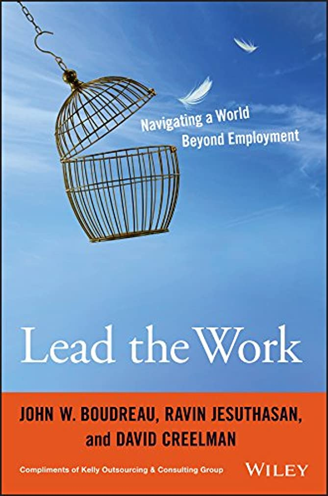 彼らは思われる資本主義Lead the Work: Navigating a World Beyond Employment (English Edition)