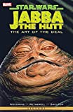 Star Wars - Jabba The Hut: The Art Of The Deal: Jabba the Hutt (Star Wars: The Empire)