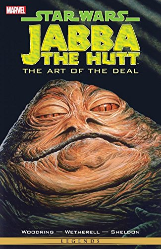 Star Wars - Jabba The Hut: The Art Of The Deal: Jabba the Hutt (Star Wars: The Empire) (English Edition)