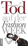 Tod auf der Fashion Week (Subkutan 2)