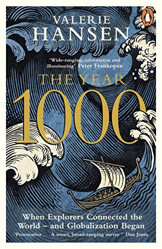 The Year 1000: When Explorers Connected the World – and Globalization Began (English Edition)