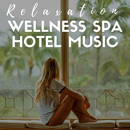 Wellness Spa Hotel Music - Relaxation, Chill, Peace of Mind, Shiatsu Massage, Best Relaxing Spa Music