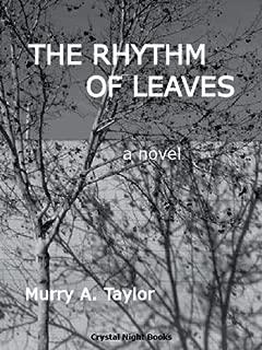 The Rhythm of Leaves: A Novel