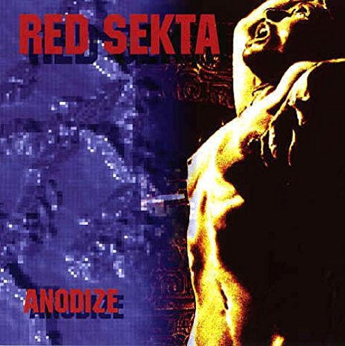 Red Sekta / Anodize / Germany / Celtic Circle Productions / 1994 [CD]