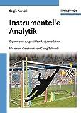 Instrumentelle Analytik: Experimente ausgewählter Analyseverfahren - Sergio Petrozzi