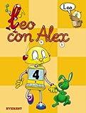 Leo con Álex 4. Leo (Leo con Alex) - 9788424182618