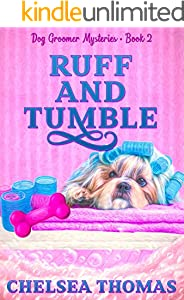Ruff and Tumble (Dog Groomer Mysteries Book 2)