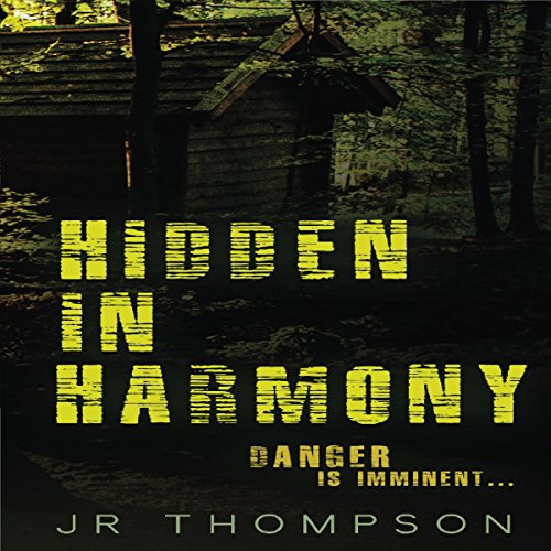 Hidden in Harmony: Danger Is Imminent audiobook cover art