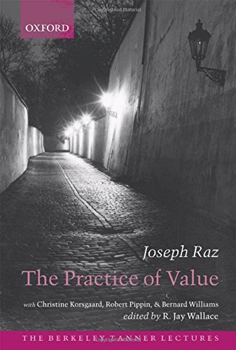 The Practice of Value (The Berkeley Tanner Lectures) (English Edition)