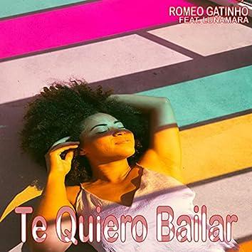 Te Quiero Bailar (feat. Lunamara)