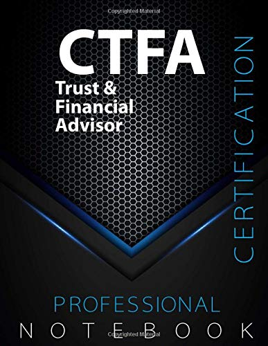 """CTFA Notebook, Trust & Financial Advisor Certification Exam Preparation Notebook, 140 pages, CTFA examination study writing notebook, Dotted ... 8.5"""" x 11"""", Glossy cover pages, Black Hex"""
