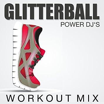 Glitterball (Workout Mix)