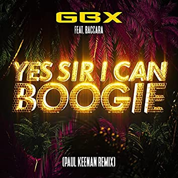 Yes Sir, I Can Boogie (Paul Keenan Remix)