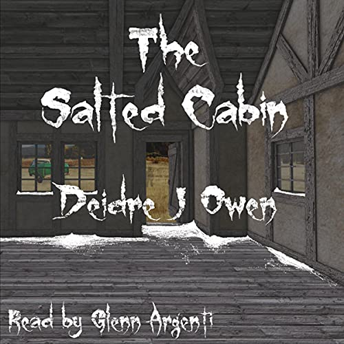 The Salted Cabin Audiobook By Deidre J Owen cover art