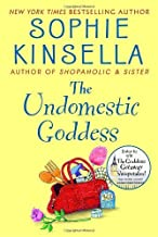 The Undomestic Goddess by Sophie Kinsella (2005-07-19)