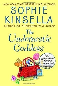 The Undomestic Goddess by Sophie Kinsella  2005-07-19