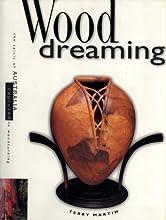 Wood Dreaming